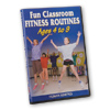 Fun Classroom Fitness Routines DVD